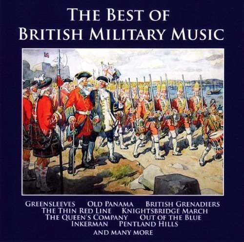 The Best of British Military Music from Bandleader Recordings
