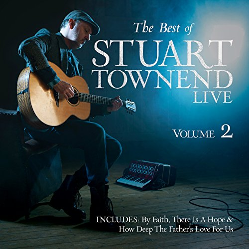 The Best of Stuart Townend, Volume 2