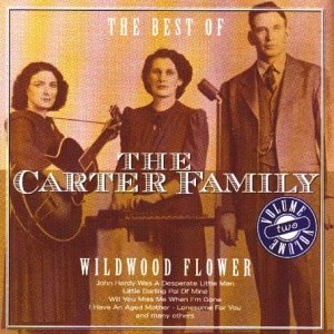The Best of the Carter Family Vol.2: Wildwood Flower from Country Stars