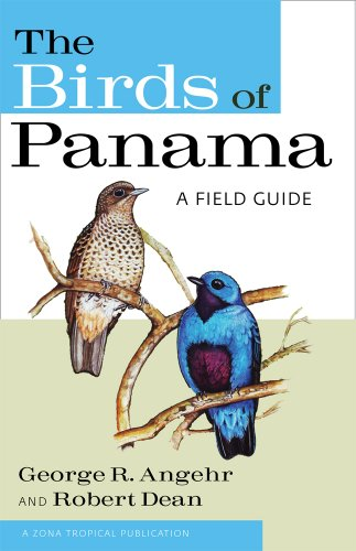 The Birds of Panama: A Field Guide (Zona Tropical Publications) from Cornell University Press