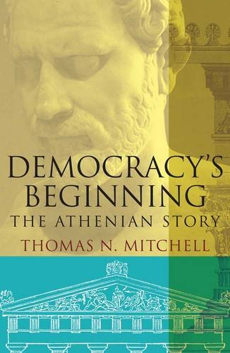 Democracy's Beginning: The Athenian Story from Yale University Press