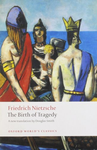 The Birth of Tragedy (Oxford World's Classics) from OUP Oxford