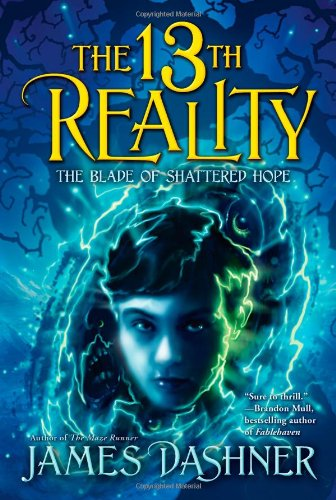 The Blade of Shattered Hope: 03 (13th Reality (Quality)) from Aladdin Paperbacks