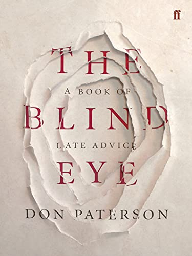 The Blind Eye: A Book of Late Advice from Faber & Faber