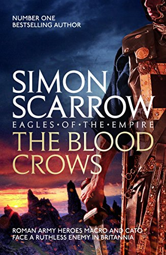 The Blood Crows (Eagles of the Empire 12) (Roman Legion 12) from Headline