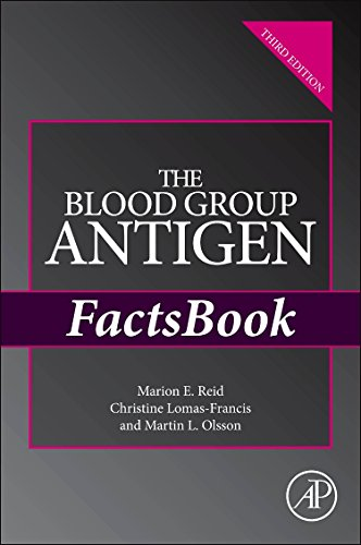 The Blood Group Antigen FactsBook from Academic Press