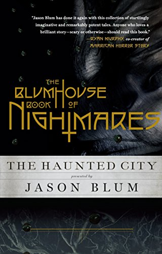 The Blumhouse Book of Nightmares: The Haunted City from Vintage