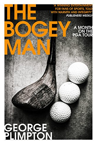The Bogey Man: A Month on the PGA Tour from Yellow Jersey