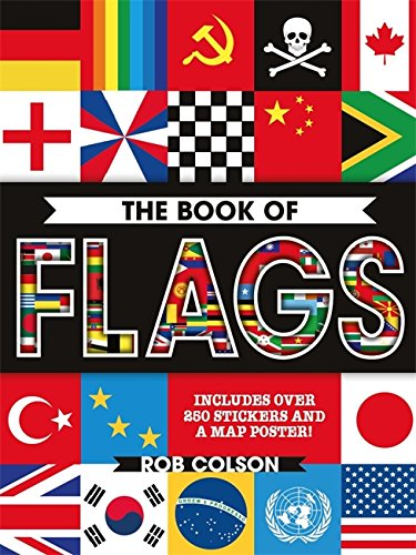 The Book of Flags: Includes over 250 Stickers and a Map Poster! from Wayland