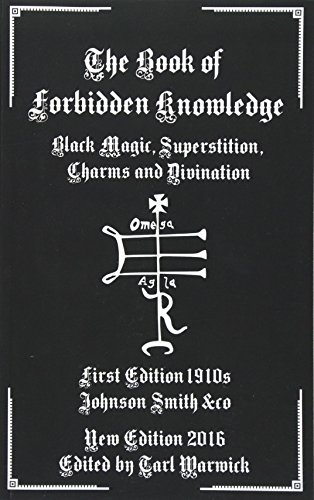 The Book of Forbidden Knowledge: Black Magic, Superstition, Charms, and Divination from Ingramcontent