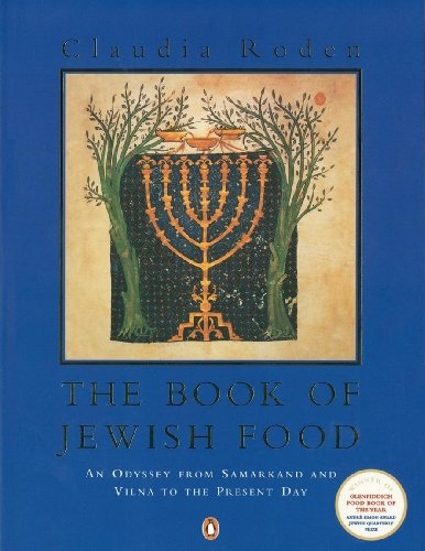 The Book of Jewish Food: An Odyssey from Samarkand and Vilna to the Present Day from Penguin