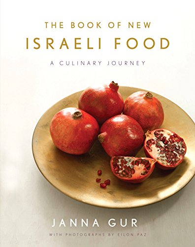 The Book of New Israeli Food from Schocken Books
