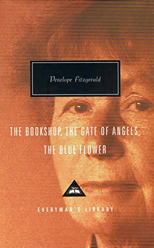 The Bookshop, The Gate Of Angels And The Blue Flower (Everyman's Library Contemporary Classics) from Everyman