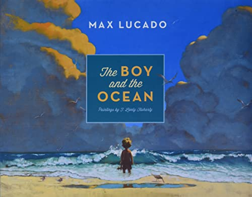 The Boy and the Ocean from Crossway Books