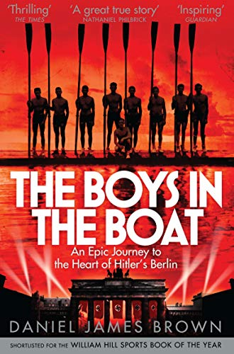 The Boys In The Boat: An Epic Journey to the Heart of Hitler's Berlin from Pan Macmillan