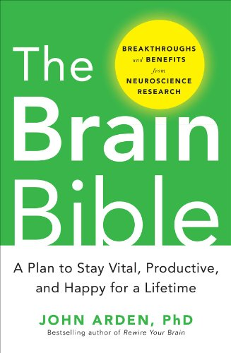 The Brain Bible: How to Stay Vital, Productive, and Happy for a Lifetime from McGraw-Hill Education