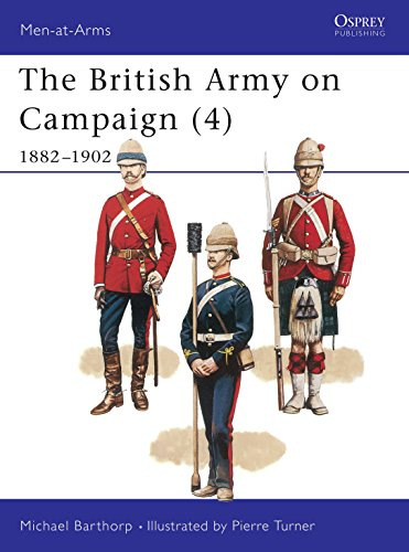 The British Army on Campaign, 1816-1902: 1882-1902 Bk.4 (Men-at-arms) from Osprey