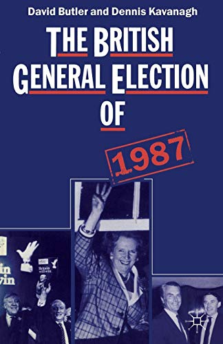 The British General Election of 1987 from Palgrave Macmillan