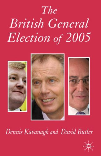 The British General Election of 2005 (Nuffield Election) from Palgrave Macmillan