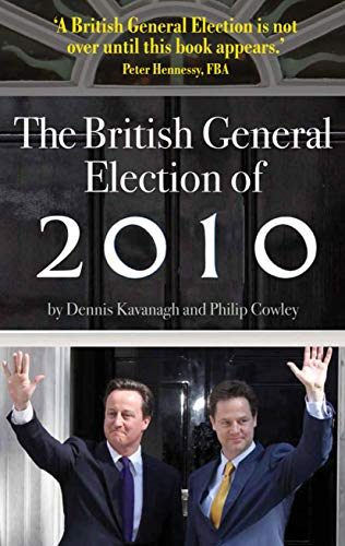 The British General Election of 2010 from Palgrave Macmillan