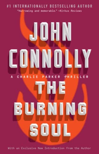 The Burning Soul, Volume 10: A Charlie Parker Thriller from Atria Books