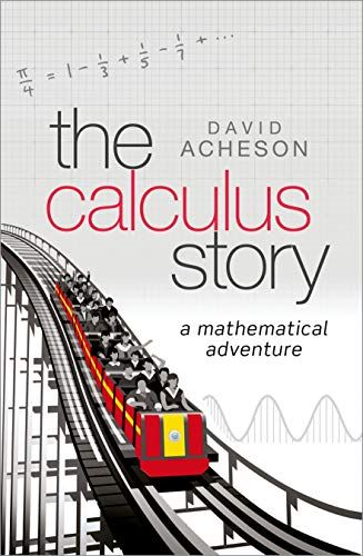 The Calculus Story: A Mathematical Adventure from OUP Oxford