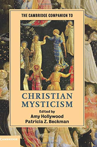 The Cambridge Companion to Christian Mysticism (Cambridge Companions to Religion) from Cambridge University Press