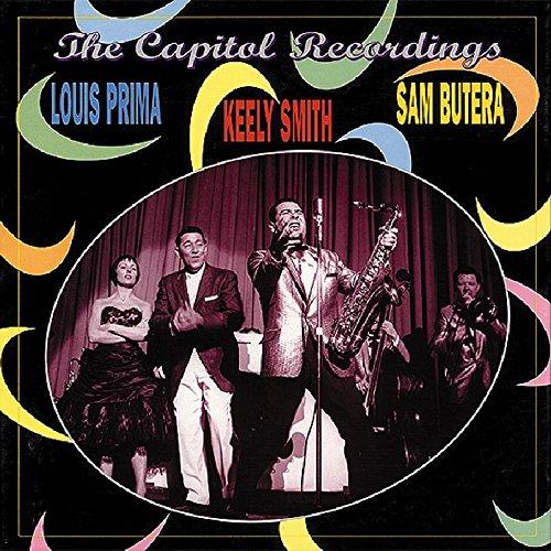 The Capitol Recordings - with Keely Smith & Sam Butera