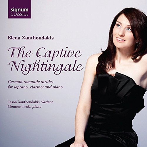 The Captive Nightingale - German Romantic Rarities for soprano, clarinet and piano from Signum Classics