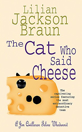 The Cat Who Said Cheese (The Cat Who… Mysteries, Book 18): A charming feline crime novel for cat lovers everywhere from Headline