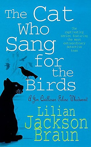 The Cat Who Sang for the Birds (The Cat Who… Mysteries, Book 20): An enchanting feline whodunit for cat lovers everywhere from Headline