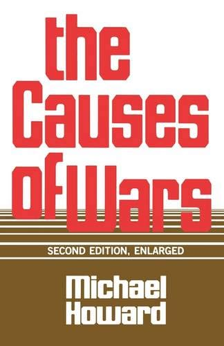 The Causes of War, Revised and Enlarged Edition from Harvard University Press