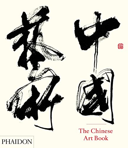 The Chinese Art Book from Phaidon Press