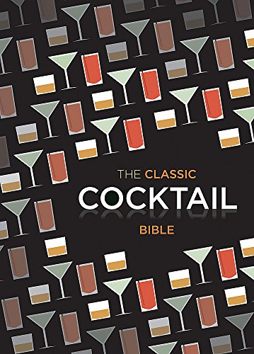 The Classic Cocktail Bible (Cocktails) from Spruce