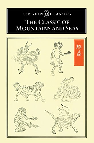 The Classic of Mountains And Seas (Penguin Classics) from Penguin Classics
