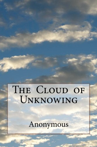 The  Cloud  of Unknowing from CreateSpace Independent Publishing Platform