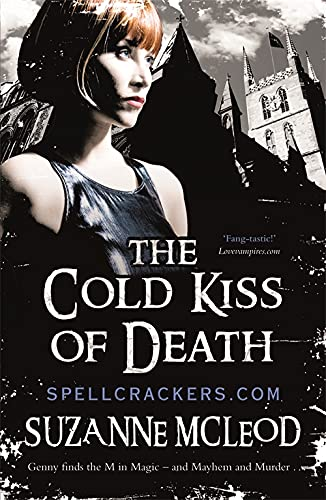 The Cold Kiss of Death (Spellcrackers) from Gollancz