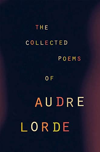 The Collected Poems of Audre Lorde from W. W. Norton & Company