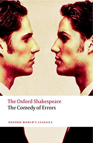 The Comedy of Errors: The Oxford Shakespeare (Oxford World's Classics) from OUP Oxford