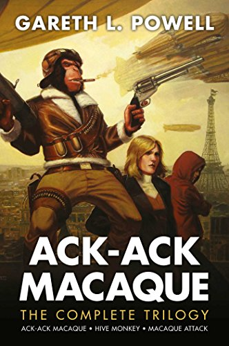The Complete Ack-Ack Macaque Trilogy from Solaris