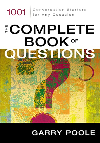 The Complete Book of Questions: 1001 Conversation Starters for Any Occasion from Zondervan