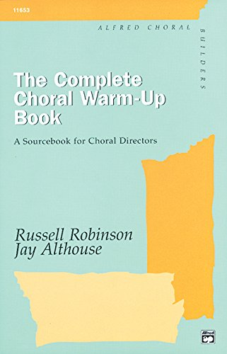The Complete Choral Warm-Up Book: Comb Bound Book from Alfred Music