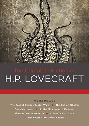 The Complete Fiction of H. P. Lovecraft from Chartwell Books