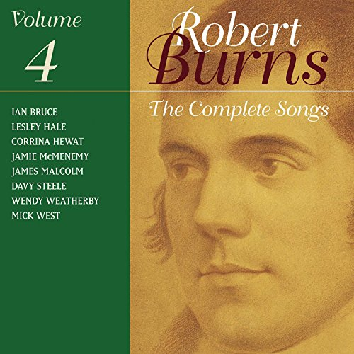 The Complete Songs Of Robert Burns Volume 4
