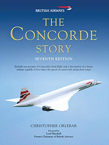The Concorde Story: Seventh Edition from Osprey Publishing