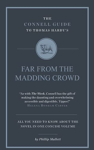 Thomas Hardy's Far From the Madding Crowd (The Connell Guide To ...) from Connell Publishing
