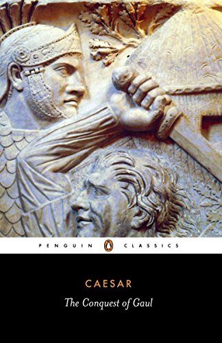 The Conquest of Gaul (Classics) from Penguin Classics
