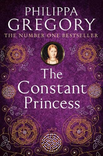 The Constant Princess: 4 (Tudor series) from HarperCollins Publishers