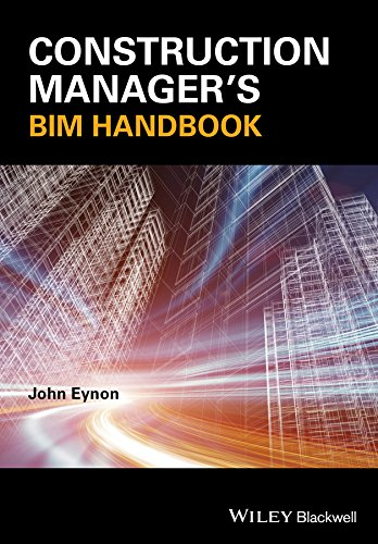 The Construction Manager's BIM Handbook from Wiley-Blackwell