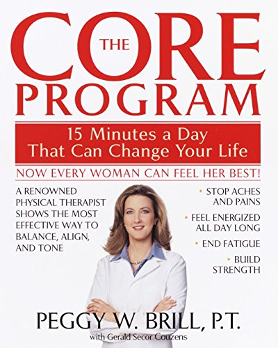 The Core Program: Fifteen Minutes a Day That Can Change Your Life from Bantam